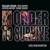 William Parker's In Order to Survive - Shapeshifter ****½