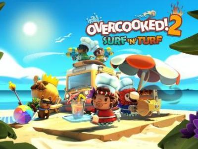 Overcooked 2 Surf 'n' Turf DLC Takes Players to the Beach