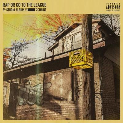 Stream 2 Chainz's New Album Rap Or Go To The League Featuring Kendrick Lamar, Ariana Grande, Travis Scott, & More