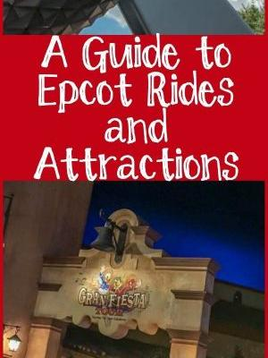 A Guide to Epcot Rides and Attractions