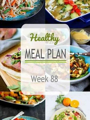 Healthy Meal Plan {Week 88}