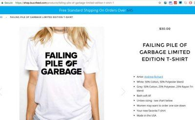 Buzzfeed Is Selling 'Failing Pile of Garbage' Shirts Now