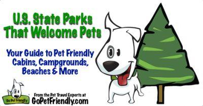 US State Parks That Allow Pets - Your Guide to Pet Friendly Cabins, Campgrounds, Beaches, and More