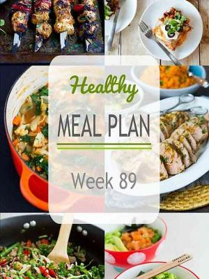 Healthy Meal Plan {Week 89}